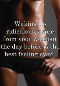 is muscle soreness good for you