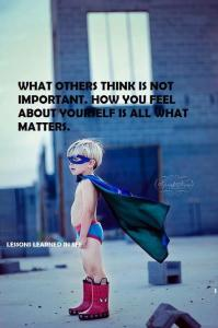 What Others Think About You is Not Important
