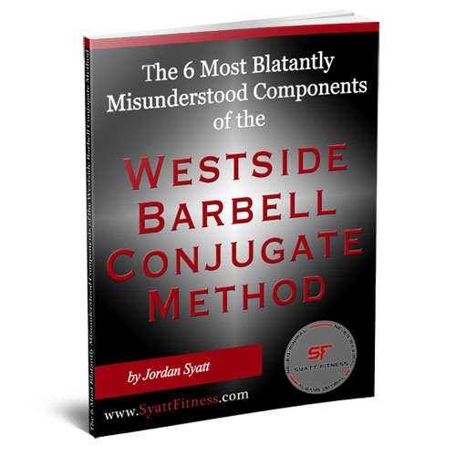 The 6 Most Blatantly Misunderstood Components of the Westside Barbell Conjugate Method